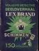 Lex Brand # 9 Schimmen