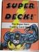 Super Deck ! the super hero trading card game